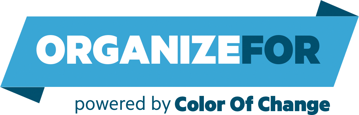 OrganizeFor powered by Color Of Change